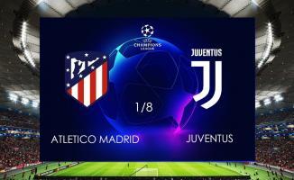 Juventus- Atletico Madrid Maçı Kaç Kaç Bitti? Juventus- Atletico Madrid TIKLA Özet İzle- Juventus- Atletico Madrid Maç Özeti