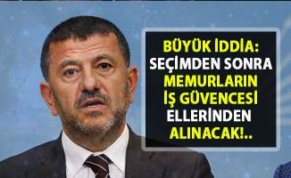 Kamu çalışma sistemi seçimlerden sonra değişecek! CHP Milletvekili Veli Ağbaba açıkladı..