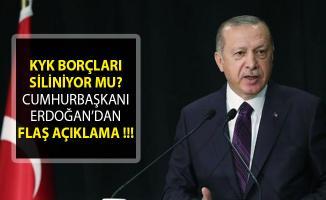 KYK Borçları Siliniyor Mu? Cumhurbaşkanı Erdoğan KYK Borcu Açıklaması- KYK Borcu Silindi Mi?
