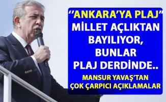 Mansur Yavaş, 'Ankara'ya Mavi Plaj' projesini işsizlik ve ekonomi üzerinden eleştirdi
