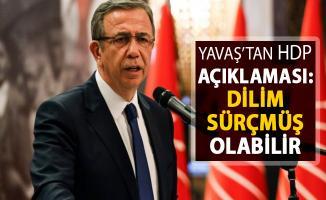 Mansur Yavaş'tan HDP Açıklaması: Dilim Sürçmüş Olabilir