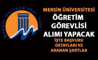 Mersin Üniversitesi Öğretim görevlisi alımı başvurusu detayları belli oldu