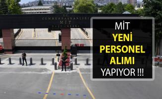 Milli İstihbarat Teşkilatı (MİT) Yeni Personel Alımları Yapıyor- MİT Personel Alımı 2019