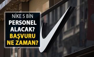 Nike 5 Bin Personel Alımı Yapacak ! Başvurular Ne Zaman?