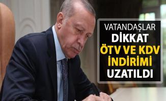 ÖTV ve KDV İndirimi Uzatıldı !
