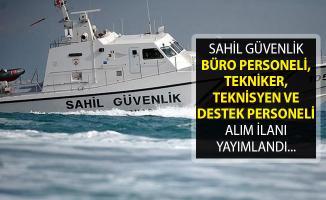 Sahil Güvenlik Komutanlığı Büro Personeli, Tekniker, Teknisyen ve Destek Personeli Alım İlanı Yayımlandı
