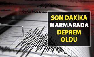 Son Dakika Marmara'da deprem