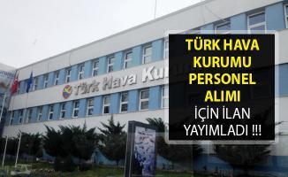 Türk Hava Kurumu (THK) Personel Alım İlanı Yayımlandı- THK Personel Alımı 2019- Türk Hava Kurumu Personel Alımı
