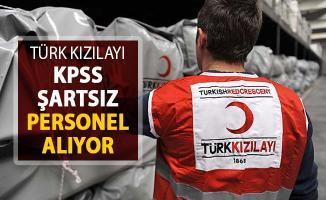 Türk Kızılayı KPSS Şatsız Personel Alımı Yapıyor