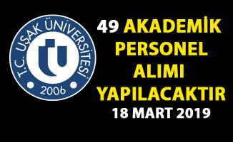 Uşak Üniversitesi öğretim üyesi alımı yapıyor! 49 Akademik personel alımı yapılacaktır!..