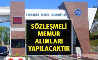 Yeni memur alımı iş ilanları yayınlandı! KTÜ sözleşmeli personel alımı yapacaktır!..