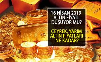 16 Nisan 2019 Altın Fiyatları... Çeyrek Altın Ne Kadar Oldu? Yarım Altın Güncel Fiyatları Nedir?