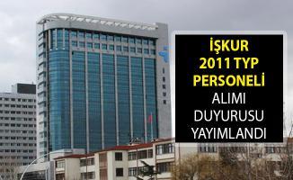 2011 TYP Personeli Alımı Duyurusu Yayımlandı! 2011 TYP Personeli Alımı Kadro Dağılımı