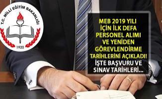 2019 MEB Personel Alımı İçin Tarihler Açıklandı! Milli Eğitim Bakanlığı İlk Defa ve Yeniden Görevlendirme Takvimini Açıkladı