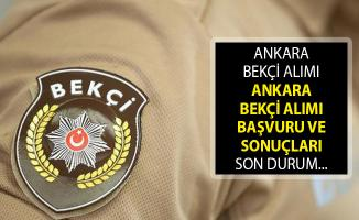 2019 Ankara Bekçi Alımı! EGM Ankara Bekçi Alımı Başvuru ve Sonuçları! Ankara Bekçi Alımları 2019