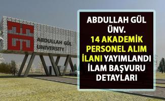 Abdullah Gül Üniversitesi akademik personel alımı ilanı! 14 öğretim görevlisi alımı yapılacaktır!.