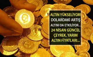 Altın Fiyatları Yükseliyor mu? Altın Piyasalarında Son Durum Ne? Çeyrek, Yarım Altın Fiyatları Ne Kadar?