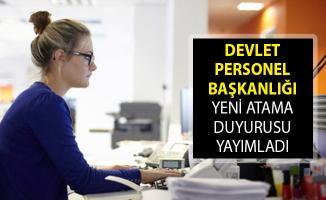 Devlet Personel Başkanlığı Yeni Atama Duyurusu! DPB Atama Duyurusu 2019