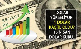 Dolar Yükseliyor! 15 Nisan 2019 Canlı Dolar Kuru... 1 Dolar Kaç TL?