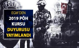 EGM'den Polis Özel Harekat (PÖH) Kursu Duyurusu Yayımlandı ! 2019 Yılı PÖH Alımı Duyurusu