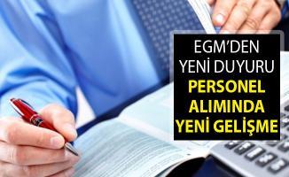 Emniyet Genel Müdürlüğü (EGM) Personel Alımında Yeni Gelişme! EGM'den Duyuru Yayımlandı