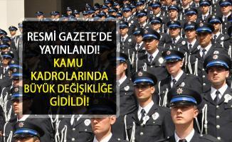 Erdoğan İmzaladı! Kamu Kurumlarına Ait Kadrolarda Değişikliğe Gidildi
