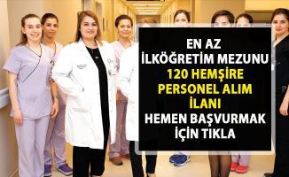Hemşire iş ilanları! İŞKUR tarafından 120 hemşire personel alımı yapılacaktır!