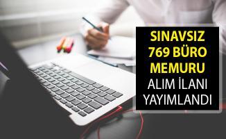 İŞKUR Aracılığıyla Sınavsız 769 Büro Memuru Alım İlanı Yayımlandı! (En Az Okur Yazar Olmak Şartıyla)