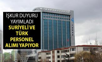 İŞKUR Duyuru Yayımladı! Suriyeli ve Türk Personel Alımı Yapıyor
