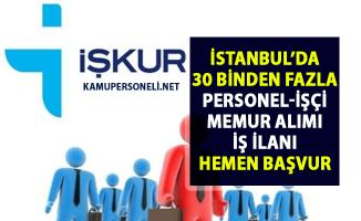 İŞKUR İstanbul iş ilanları! 2019 Personel, işçi ve memur alımı güncel ilanlar!..