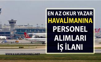 İŞKUR tarafından Havalimanına personel alımı için yeni iş ilanları yayınlandı!..