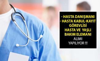 İŞKUR Üzerinden Yayımlanan İlanlarla Hasta Kabul Kayıt Görevlisi ve Hasta Danışmanı Alımı Yapılıyor!