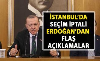 İstanbul'da seçim iptali! İstanbulda seçim yeniden mi yapılacak? Cumhurbaşkanı Erdoğan Açıkladı!..