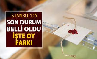 İstanbul Seçimlerinde Son Durum Belli Oldu ! İşte Oy Farkı