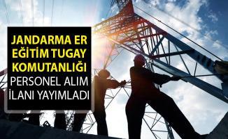 Jandarma Er Eğitim Tugay Komutanlığı Personel Alım İlanı Yayımladı!