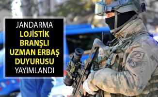 Jandarma Genel Komutanlığı Lojistik Branşlı Uzman Erbaş Duyurusu Yayımlandı! Jandarma Uzman Erbaş