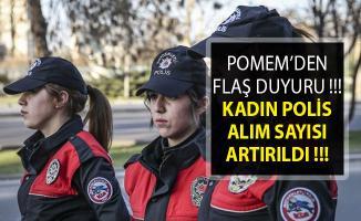 Kadın Polis Alımı Sayısı Artırıldı- 24. Dönem POMEM Polis Akademisi Son Dakika Duyurusu