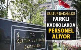 Kültür Bakanlığı Farklı Kadrolarda Kamu Personeli Alımı Yapıyor