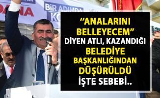 MHP Kozan Belediye Başkanı seçilen Nihat Atlı'nın başkanlığı düşürüldü!..
