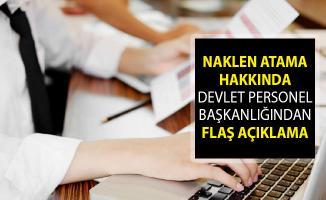 Naklen Atama Hakkında Devlet Personel Başkanlığından Flaş Açıklama!