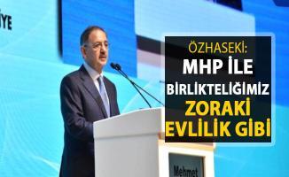 Özhaseki'den Flaş Açıklama: MHP İle Birlikteliğimiz Zoraki Evlilik Gibi