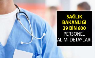 Sağlık Bakanlığı 29 Bin 600 Personel Alımı Ne Zaman? Sağlık Bakanlığı Personel Alım İlanı Başvuru Tarihi Belli Oldu Mu?