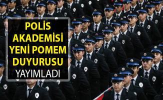 Son Dakika... 23. Dönem POMEM Yedek Yerleştirme Duyurusu Yayımlandı- Polis Akademisi POMEM Polis Alımı