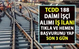 TCDD işçi alımı! İŞKUR 188 personel alımı başvurusu iş ilanları!..