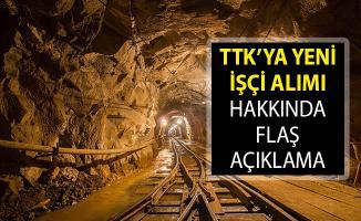 Türkiye Taş Kömürü Kurumu (TTK) Yeni İşçi Alımı Açıklaması! TTK İşçi Alımı Ne Zaman Yapılacak?