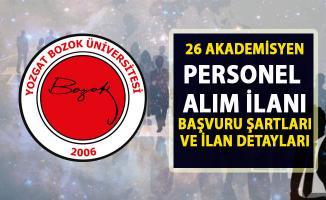 Yozgat Bozok Üniversitesi 26 akademik personel alımı başvuru ilanı!..