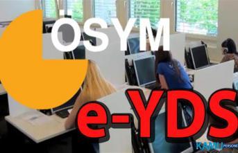 2019 e-YDS sınava giriş yerleri açıklandı! ÖSYM'den saat uyarısı geldi!