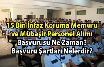 Adalet Bakanlığı İnfaz Koruma Memuru (İKM) ve Mübaşir alım ilanı! 15 Bin memur personel alımı başvuru tarihi ve başvuru şartları nelerdir?