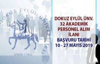Akademik personel alım ilanları! Dokuz Eylül Üniversitesi 32 öğretim üyesi alımı yapacaktır!