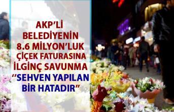 AKP'li Kartepe Belediyesi'nin 8 milyon 677 bin liralık çiçek faturasına ilginç savunma!
